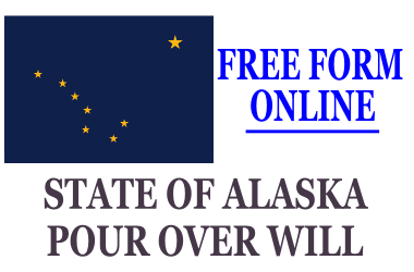 Pour Over Will Form Alaska