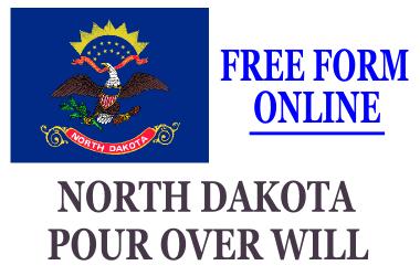 Pour Over Will Form North Dakota